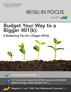 MAY 2018 - 401(k) IN FOCUS NEWSLETTER